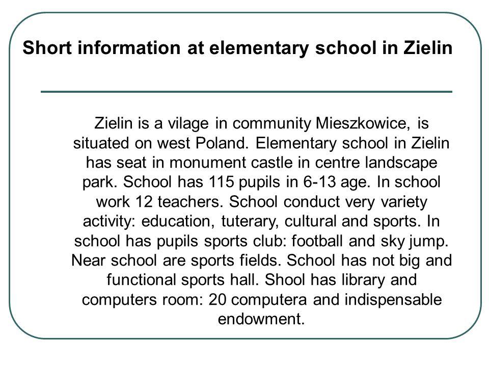 Short information at elementary school in Zielin