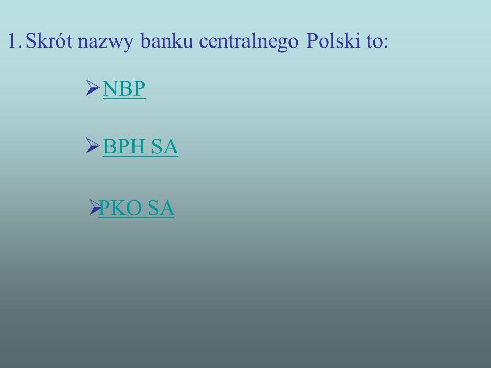 Skrót nazwy banku centralnego Polski to: