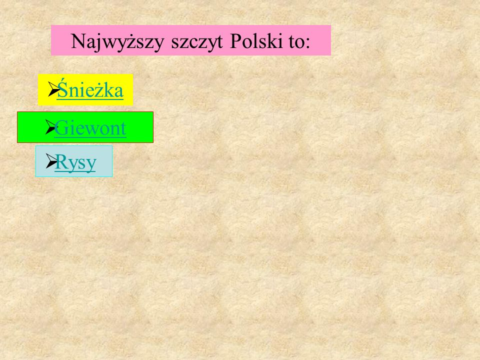 Najwyższy szczyt Polski to: