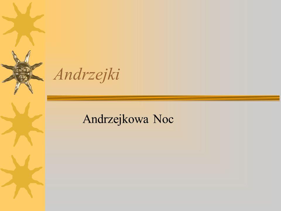 Andrzejki Andrzejkowa Noc