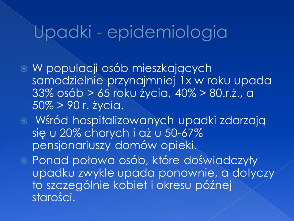 Upadki - epidemiologia