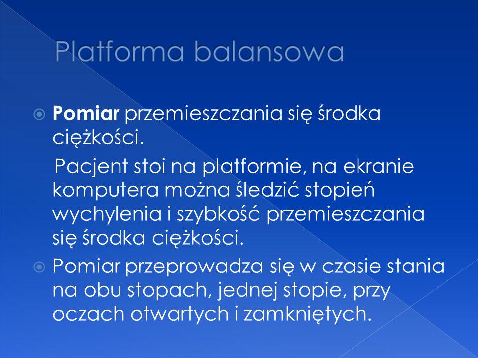Platforma balansowa Pomiar przemieszczania się środka ciężkości.