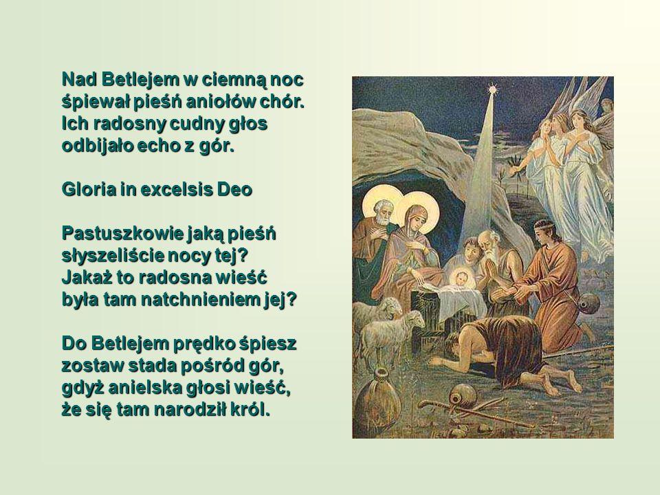 Nad Betlejem w ciemną noc