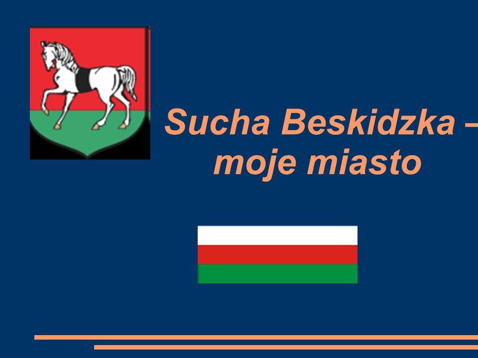 Sucha Beskidzka – moje miasto