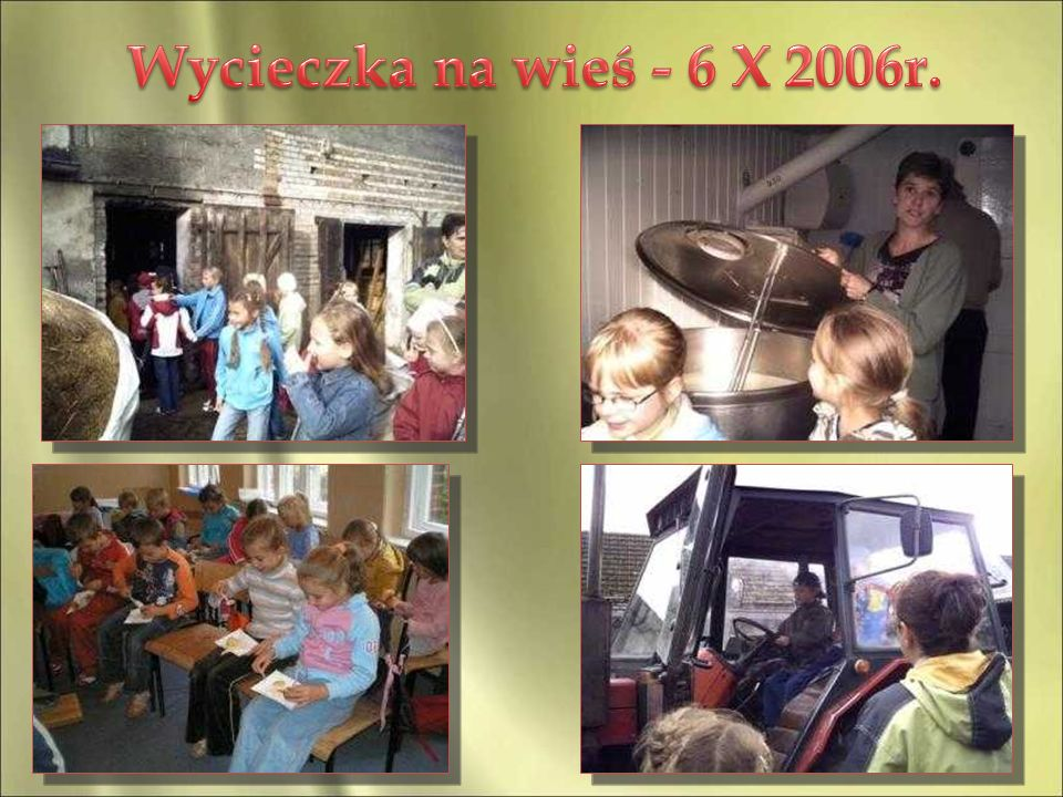 Wycieczka na wieś - 6 X 2006r.