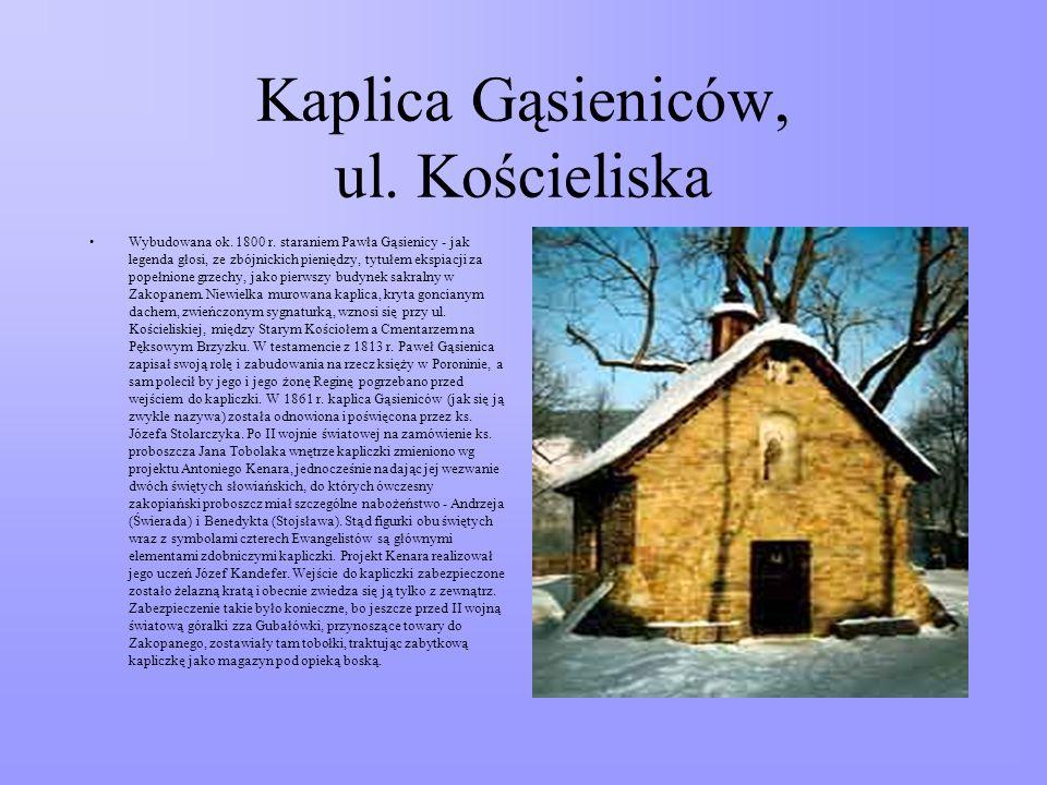Kaplica Gąsieniców, ul. Kościeliska