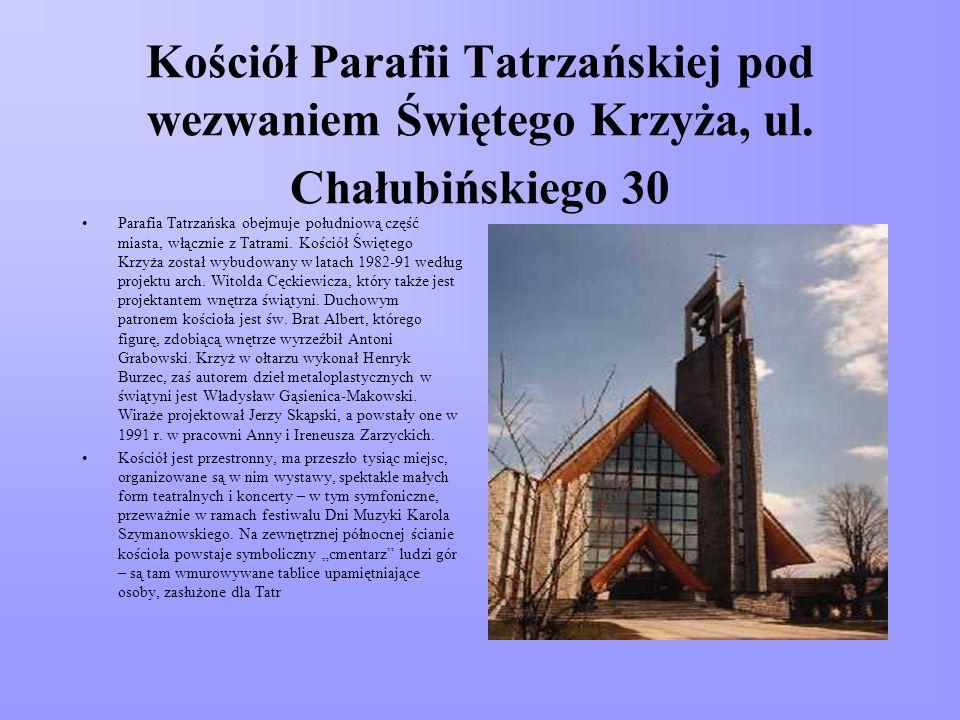 Kościół Parafii Tatrzańskiej pod wezwaniem Świętego Krzyża, ul