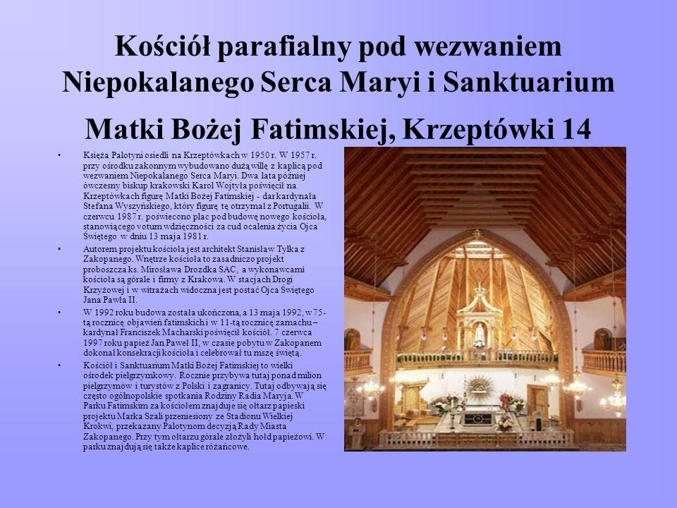 Kościół parafialny pod wezwaniem Niepokalanego Serca Maryi i Sanktuarium Matki Bożej Fatimskiej, Krzeptówki 14