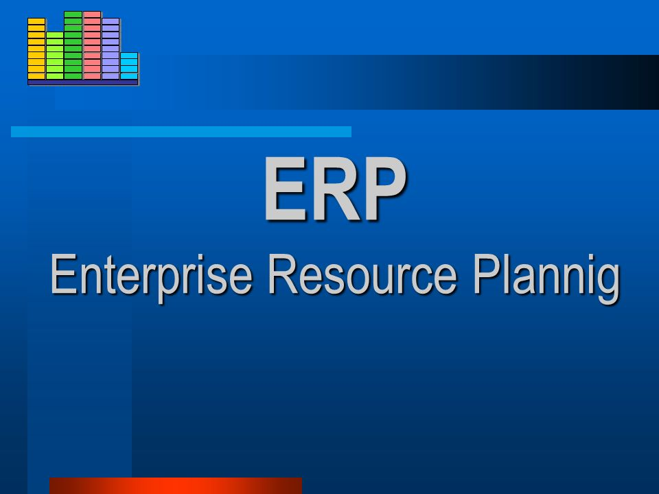 ERP Enterprise Resource Plannig