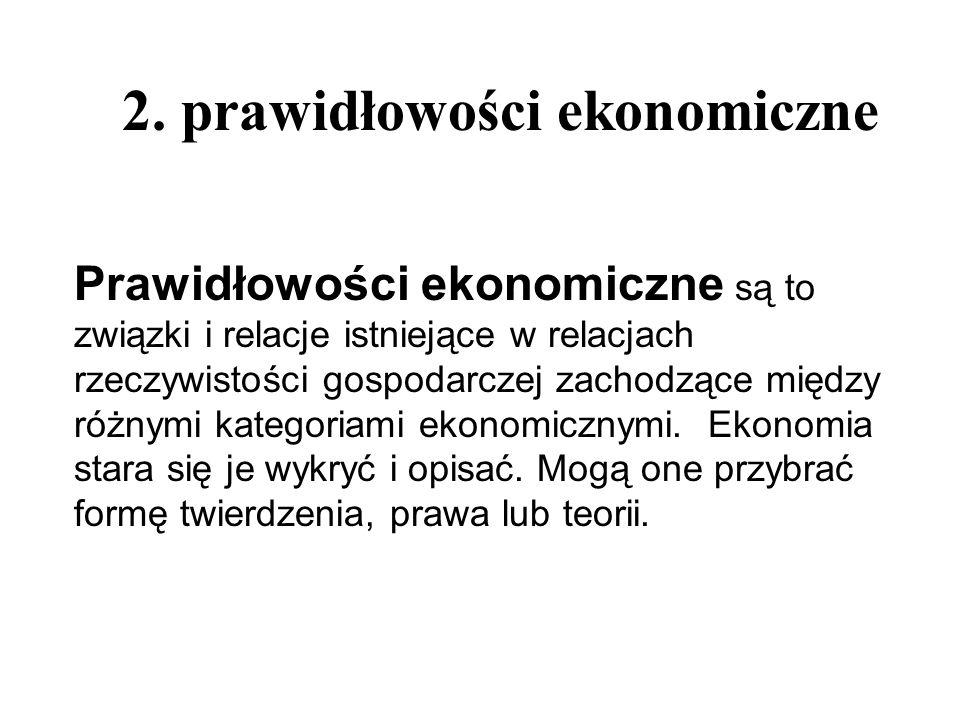 2. prawidłowości ekonomiczne