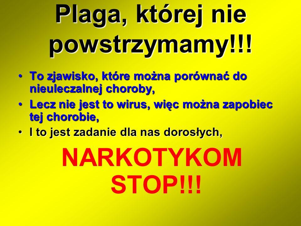 Plaga, której nie powstrzymamy!!!