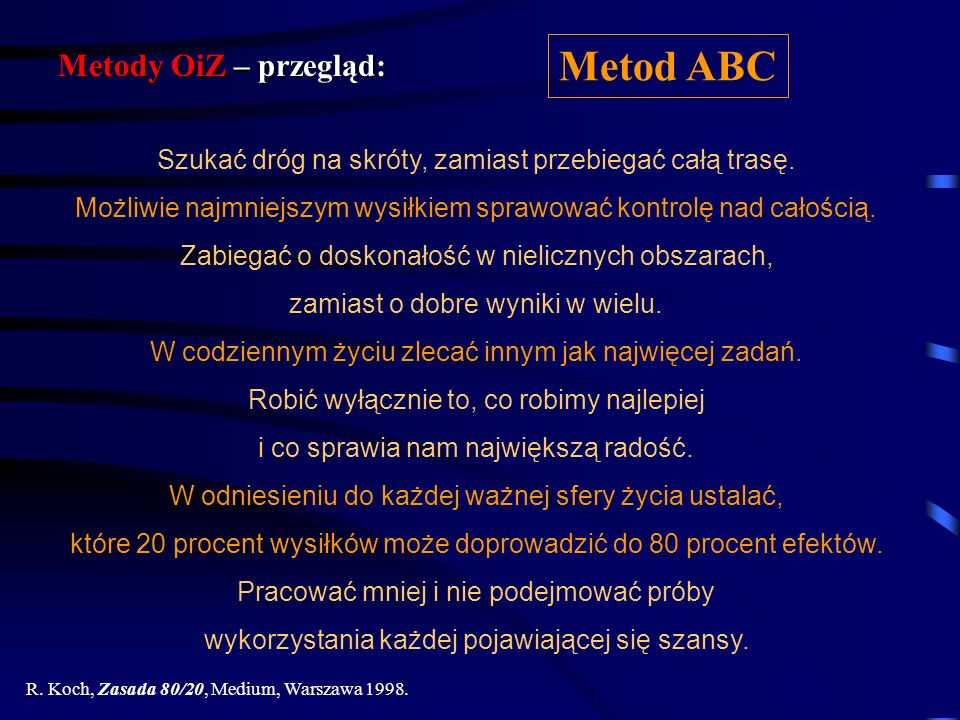 Metod ABC Metody OiZ – przegląd: