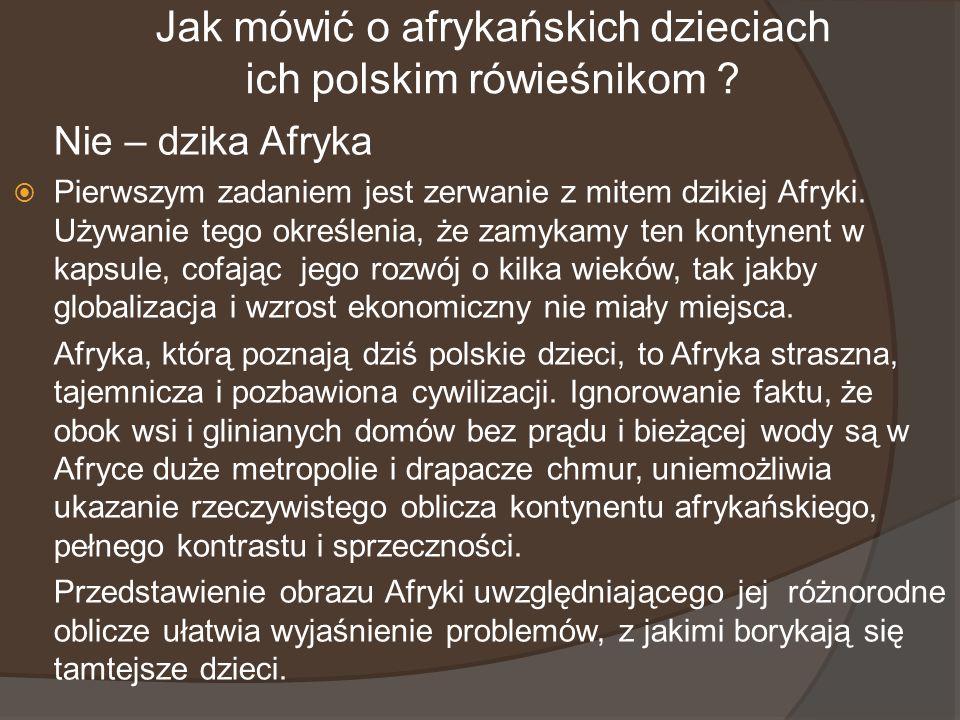 Jak mówić o afrykańskich dzieciach ich polskim rówieśnikom