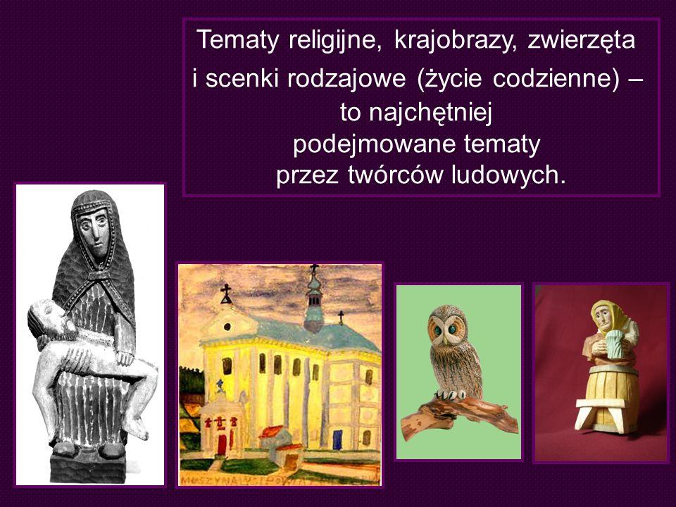 Tematy religijne, krajobrazy, zwierzęta