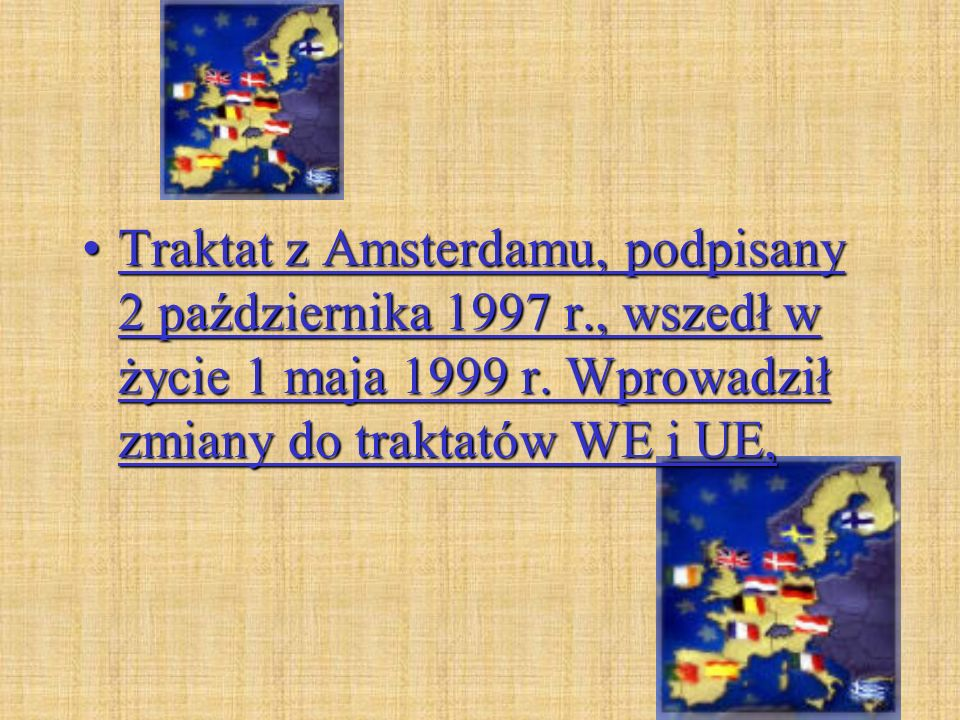 Traktat z Amsterdamu, podpisany 2 października 1997 r
