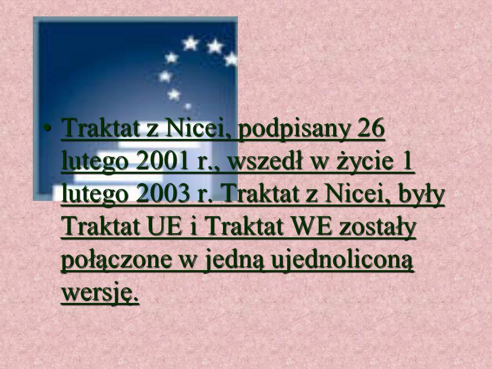 Traktat z Nicei, podpisany 26 lutego 2001 r