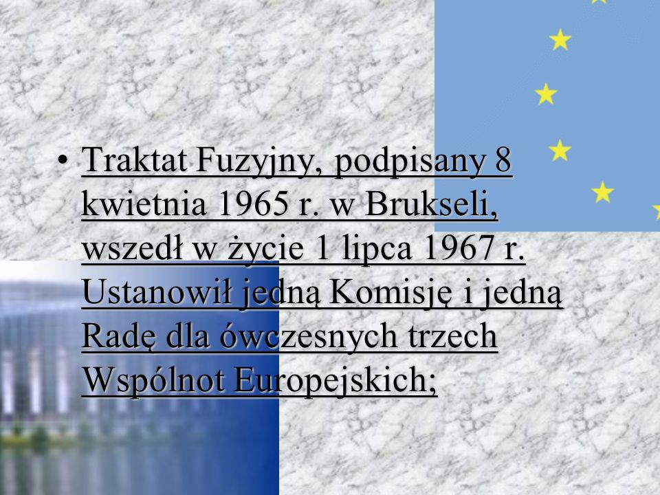 Traktat Fuzyjny, podpisany 8 kwietnia 1965 r