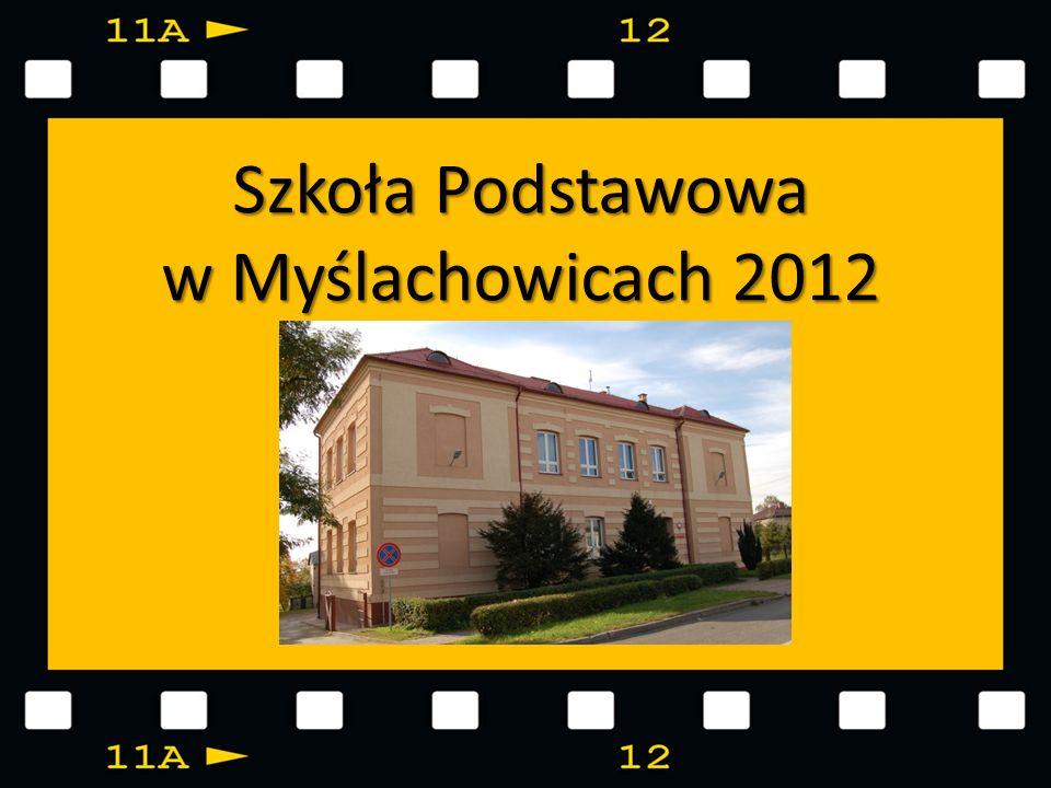 Szkoła Podstawowa w Myślachowicach 2012