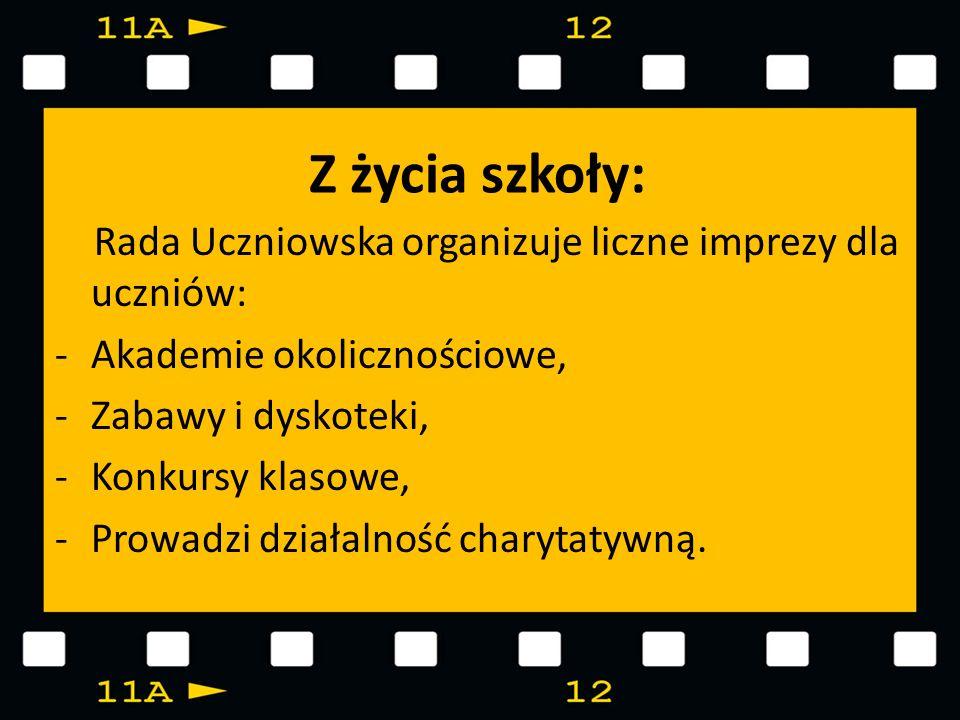 Z życia szkoły: Rada Uczniowska organizuje liczne imprezy dla uczniów: