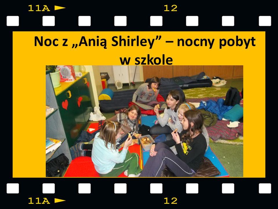 """Noc z """"Anią Shirley – nocny pobyt w szkole"""