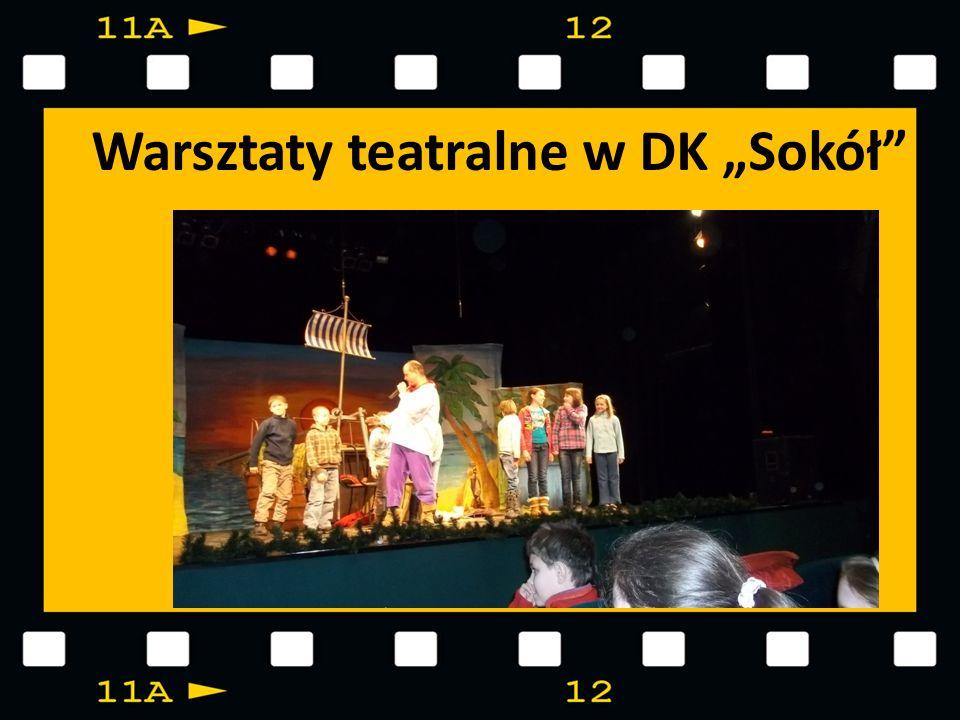 """Warsztaty teatralne w DK """"Sokół"""