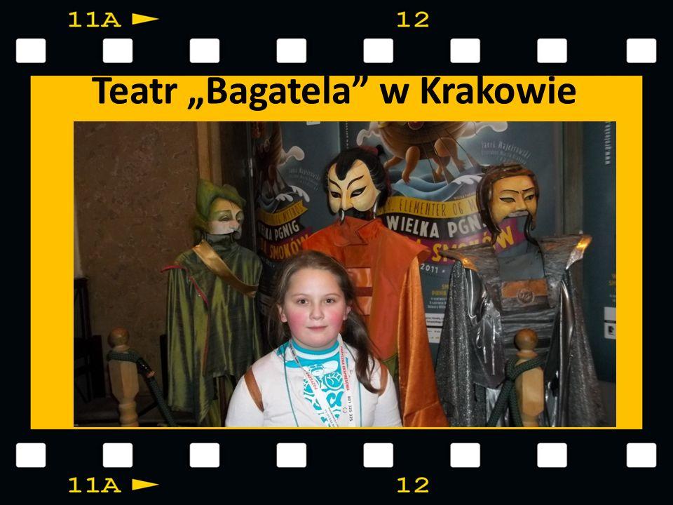 "Teatr ""Bagatela w Krakowie"