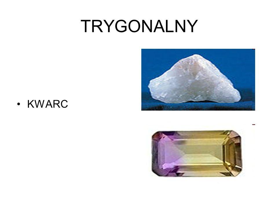 TRYGONALNY KWARC
