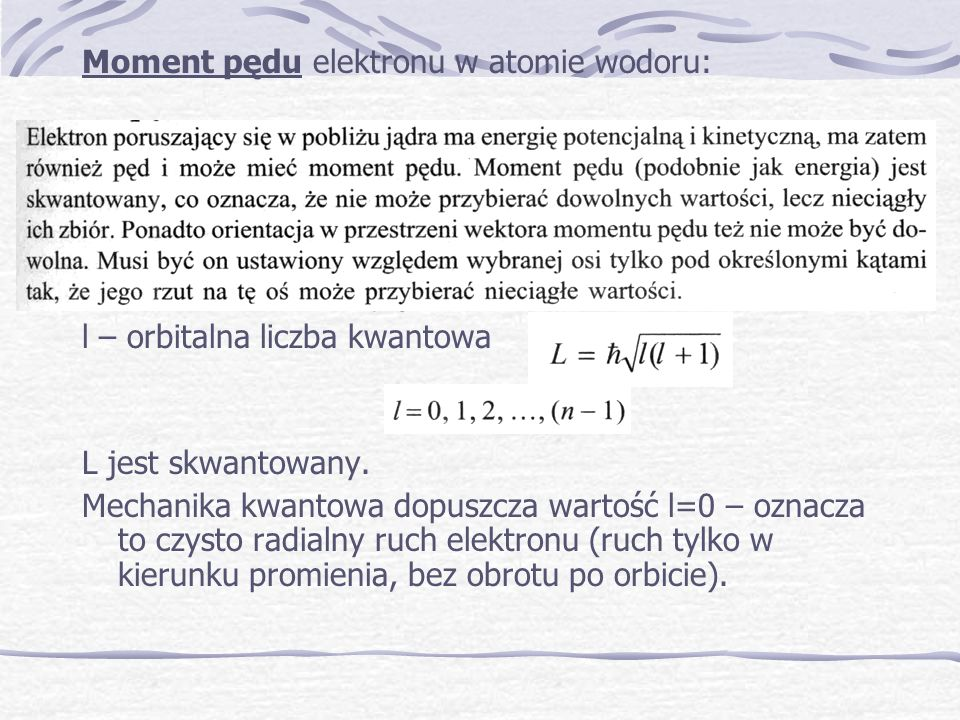 Moment pędu elektronu w atomie wodoru: