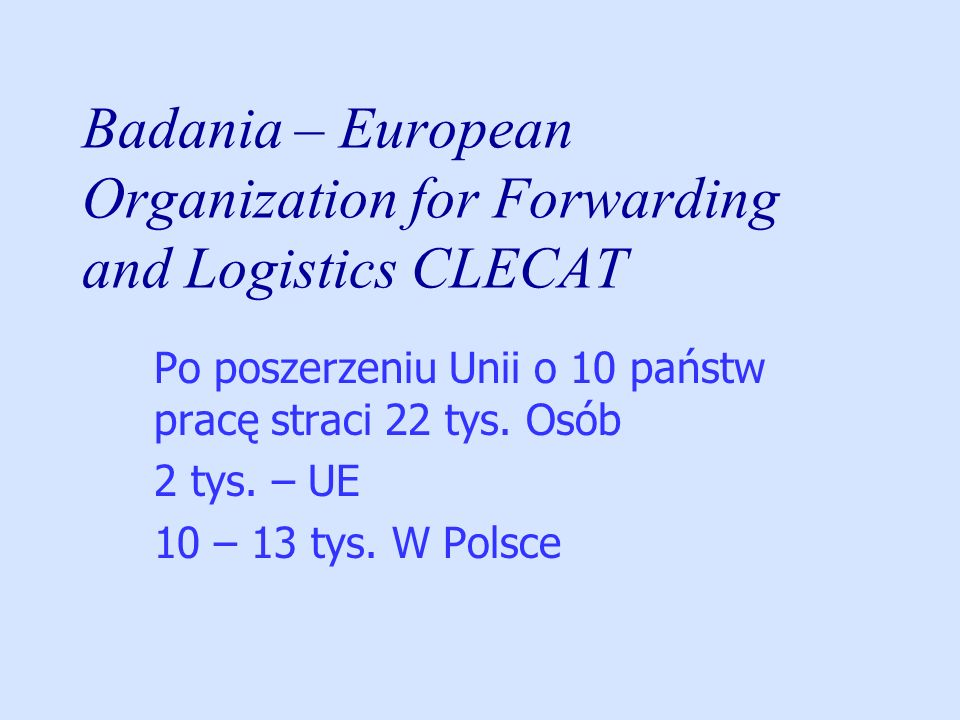 Badania – European Organization for Forwarding and Logistics CLECAT