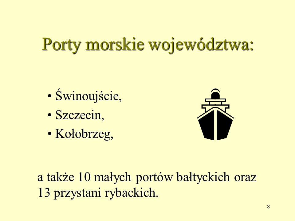 Porty morskie województwa: