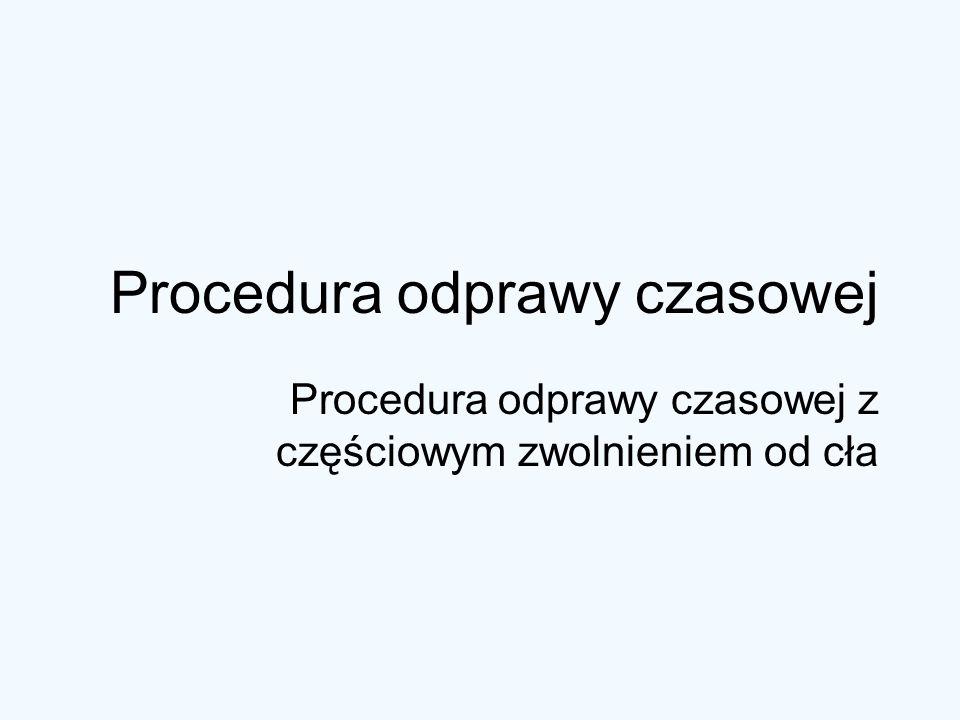 Procedura odprawy czasowej