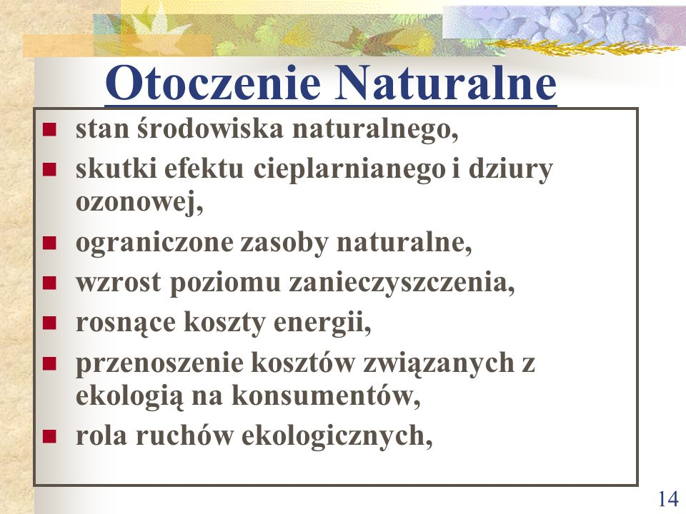 Otoczenie Naturalne stan środowiska naturalnego,