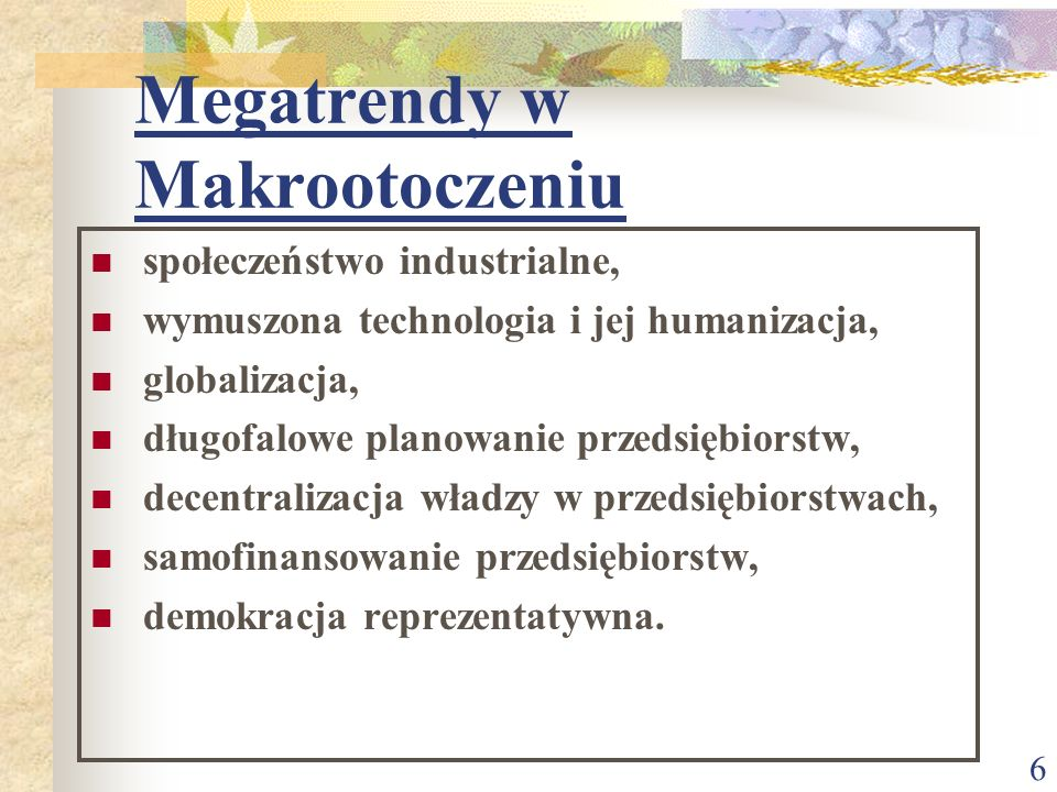 Megatrendy w Makrootoczeniu