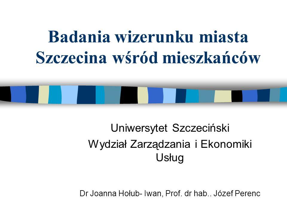 Badania wizerunku miasta Szczecina wśród mieszkańców