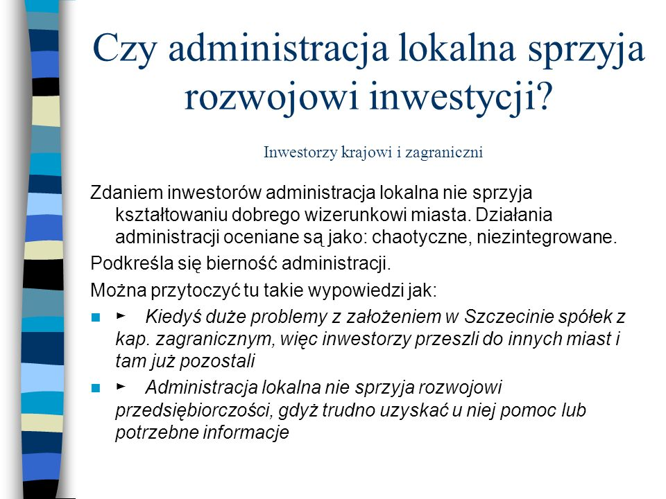 Czy administracja lokalna sprzyja rozwojowi inwestycji