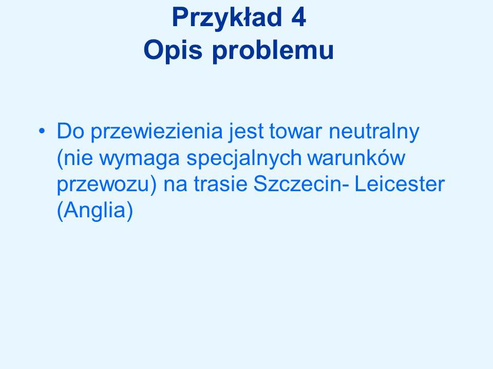 Przykład 4 Opis problemu