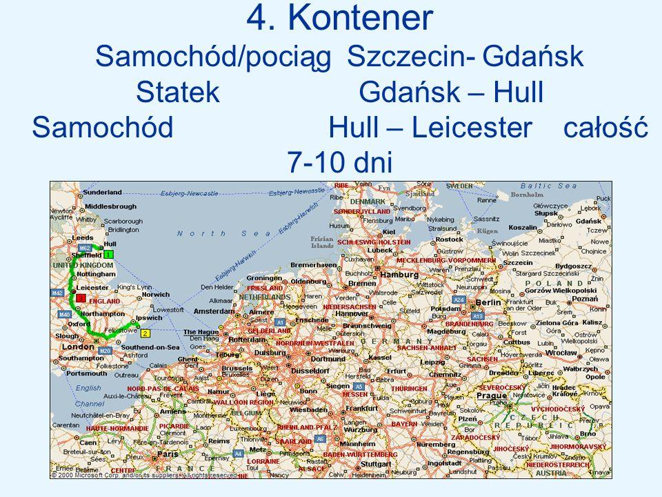 4. Kontener Samochód/pociąg Szczecin- Gdańsk Statek