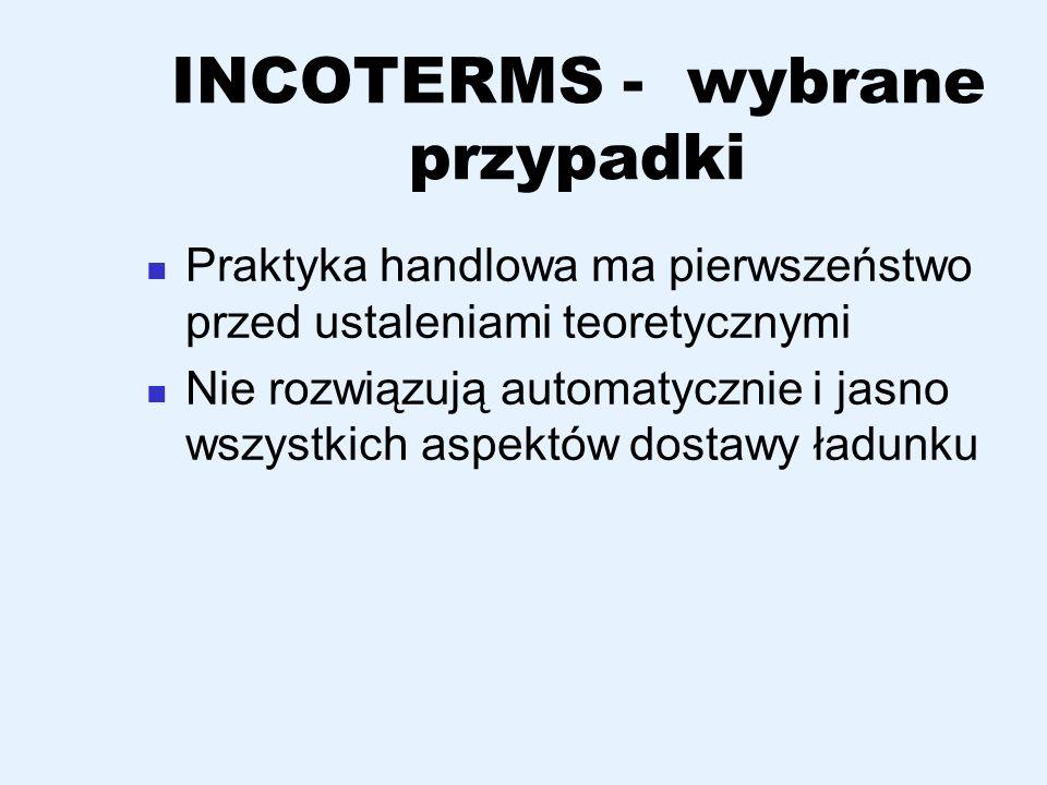INCOTERMS - wybrane przypadki