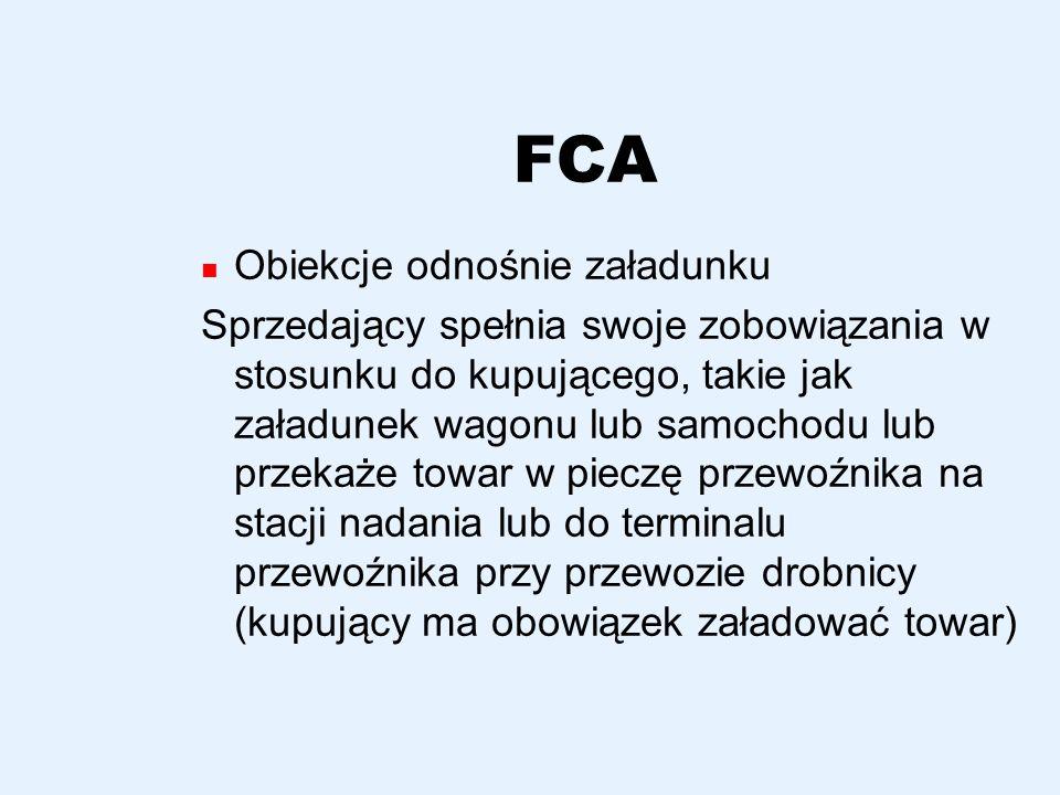 FCA Obiekcje odnośnie załadunku