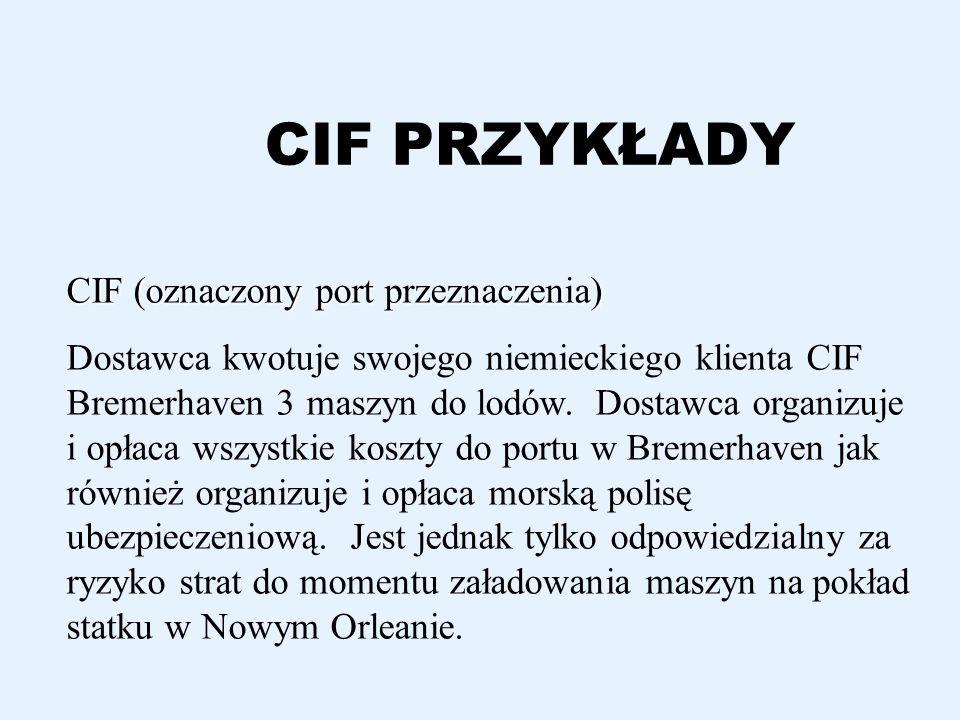 CIF PRZYKŁADY CIF (oznaczony port przeznaczenia)