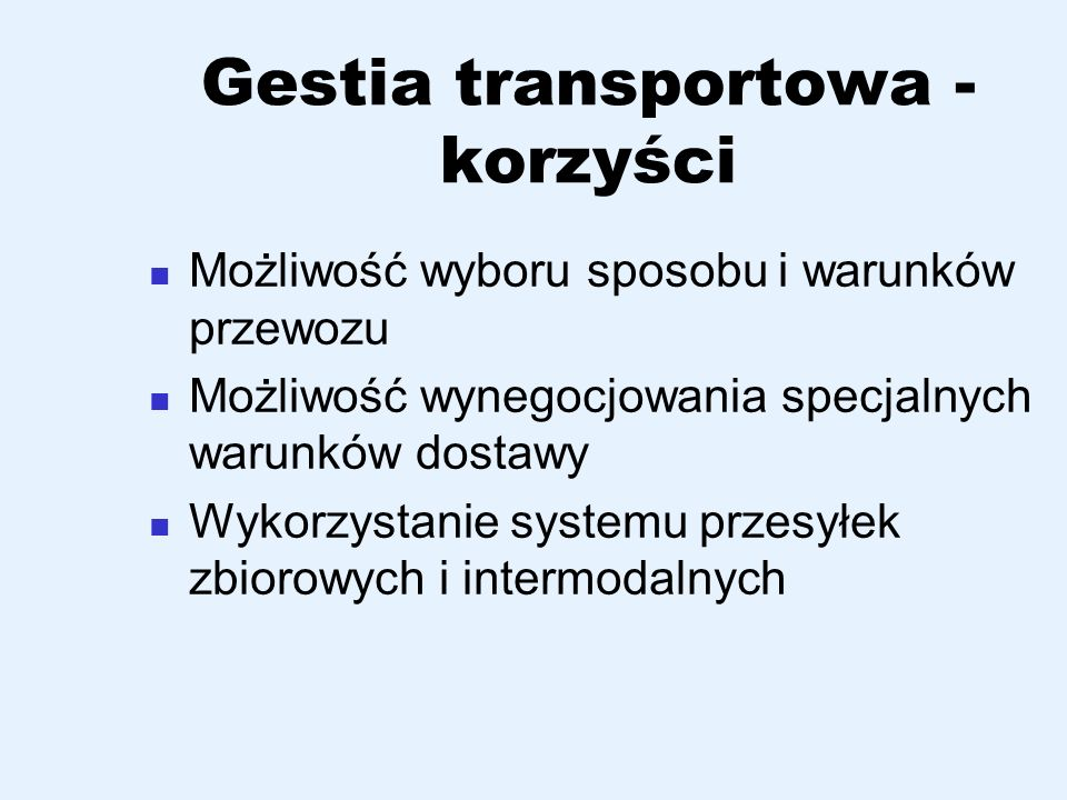 Gestia transportowa - korzyści