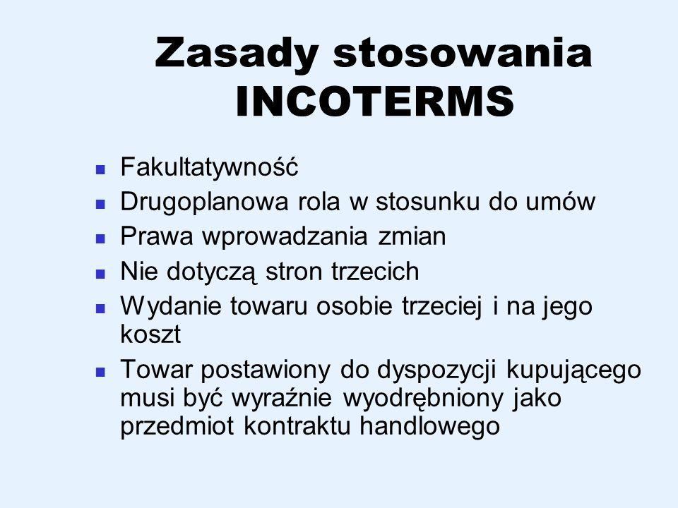Zasady stosowania INCOTERMS