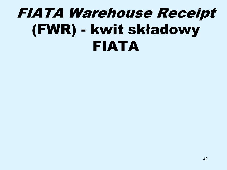 FIATA Warehouse Receipt (FWR) - kwit składowy FIATA