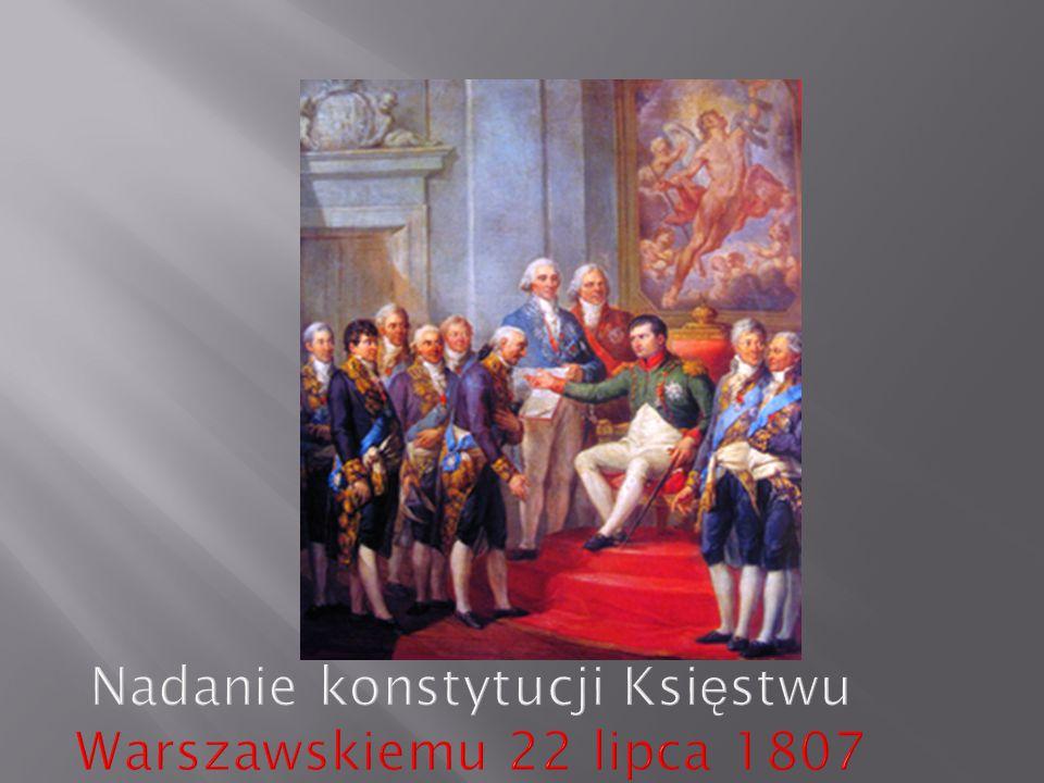 Nadanie konstytucji Księstwu Warszawskiemu 22 lipca 1807