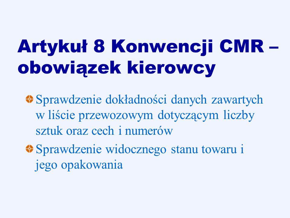 Artykuł 8 Konwencji CMR – obowiązek kierowcy