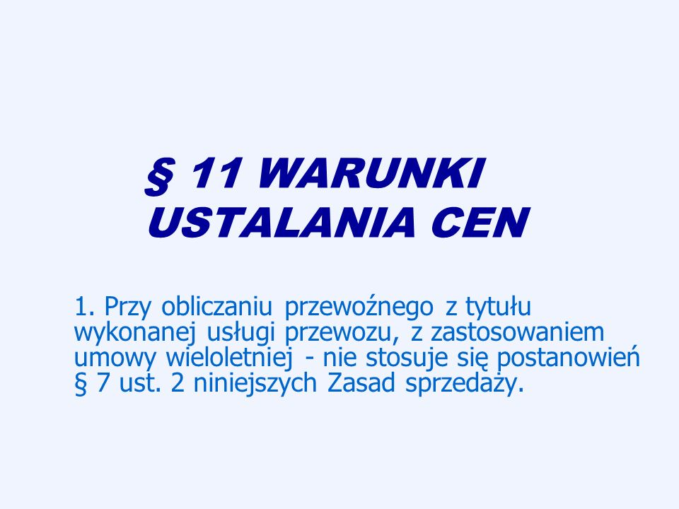 § 11 WARUNKI USTALANIA CEN