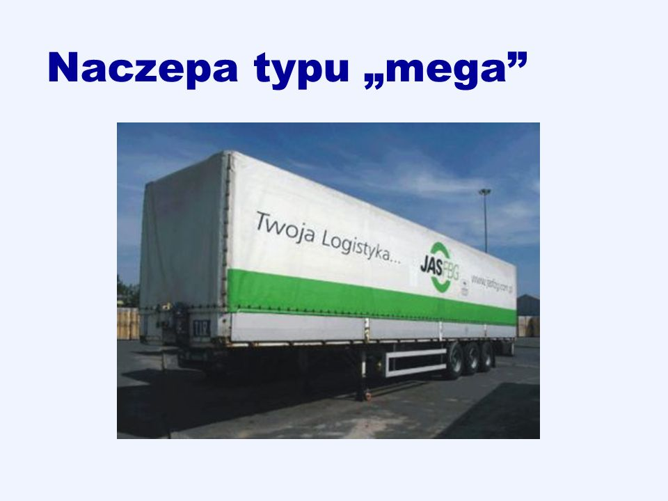 "Naczepa typu ""mega"