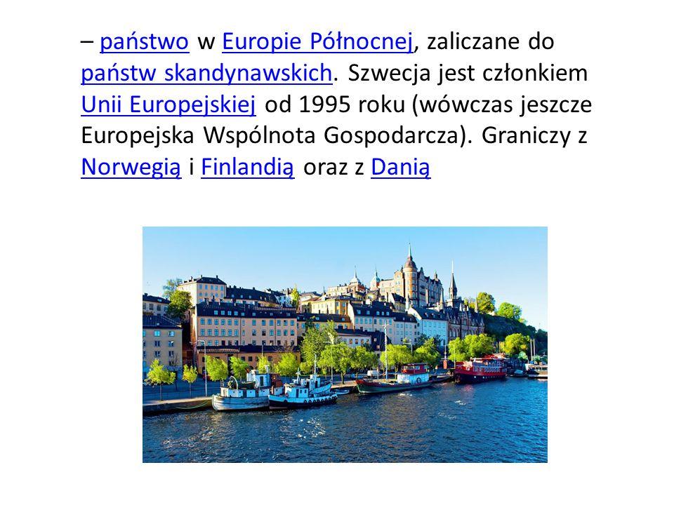 – państwo w Europie Północnej, zaliczane do państw skandynawskich