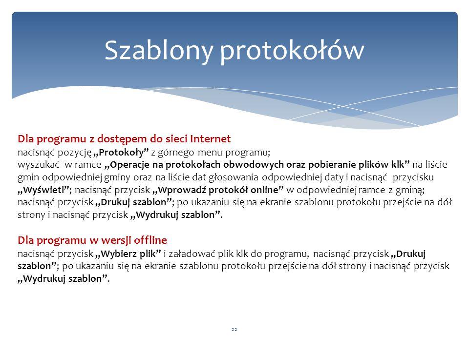 Szablony protokołów Dla programu z dostępem do sieci Internet