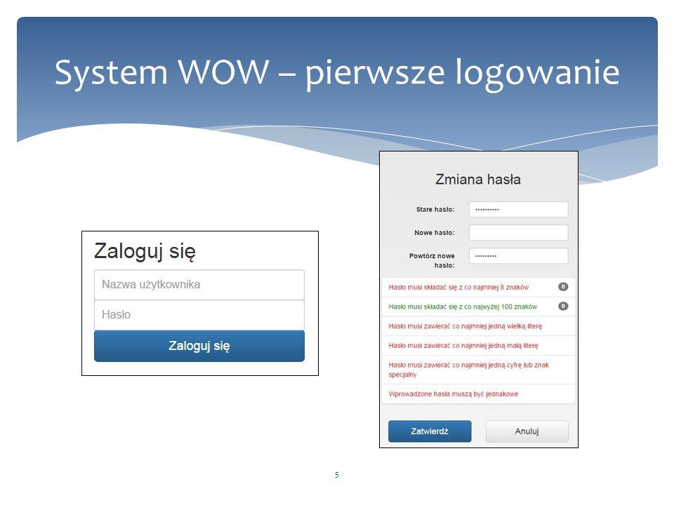 System WOW – pierwsze logowanie